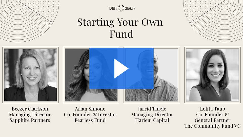 Starting Your Own Fund: A conversation from Table Stakes 2020 1