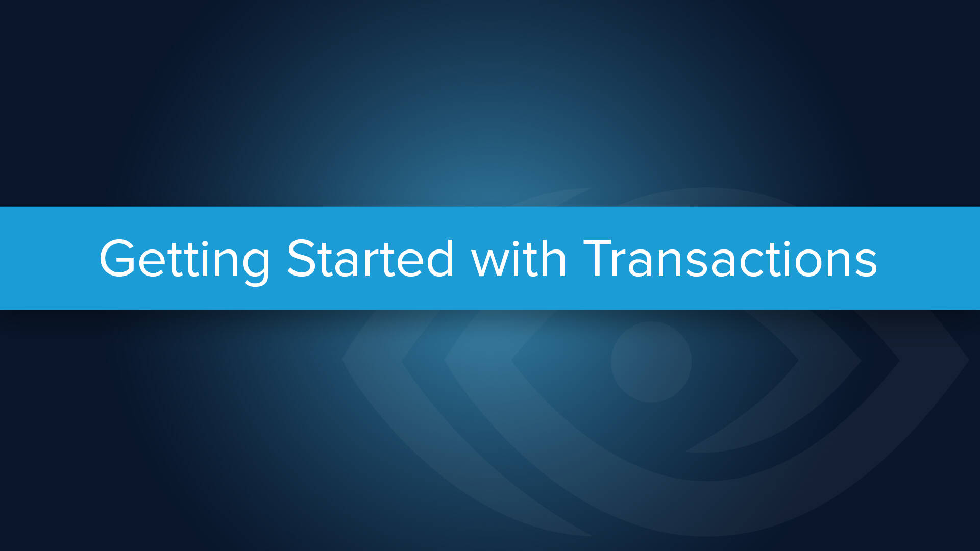Getting Started with Transactions