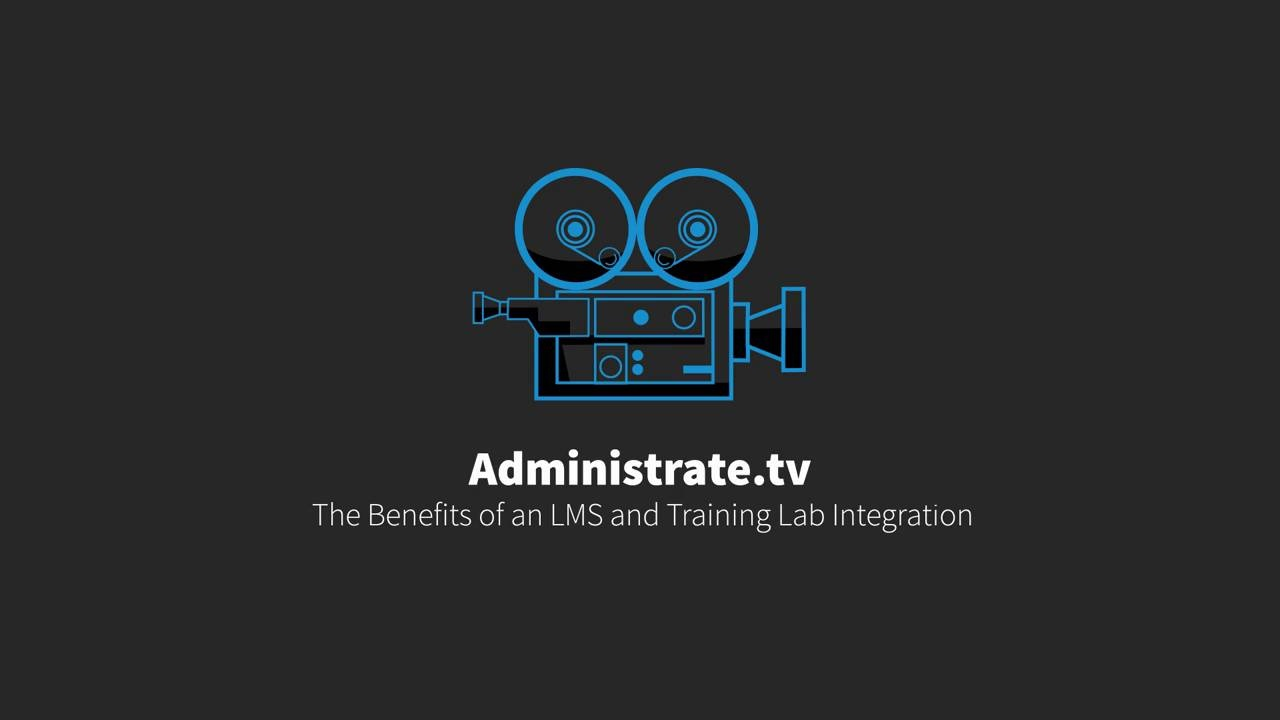 The Benefits of an LMS and Training Lab Integration - Administrate