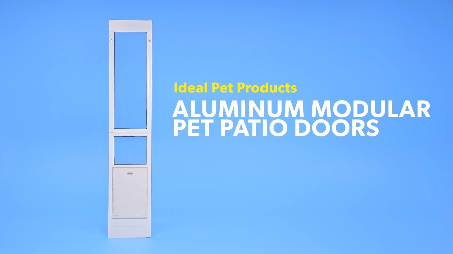 Ideal Pet Products Aluminum Modular Pet Patio Door adjustable height 77-5//8-80 3//8